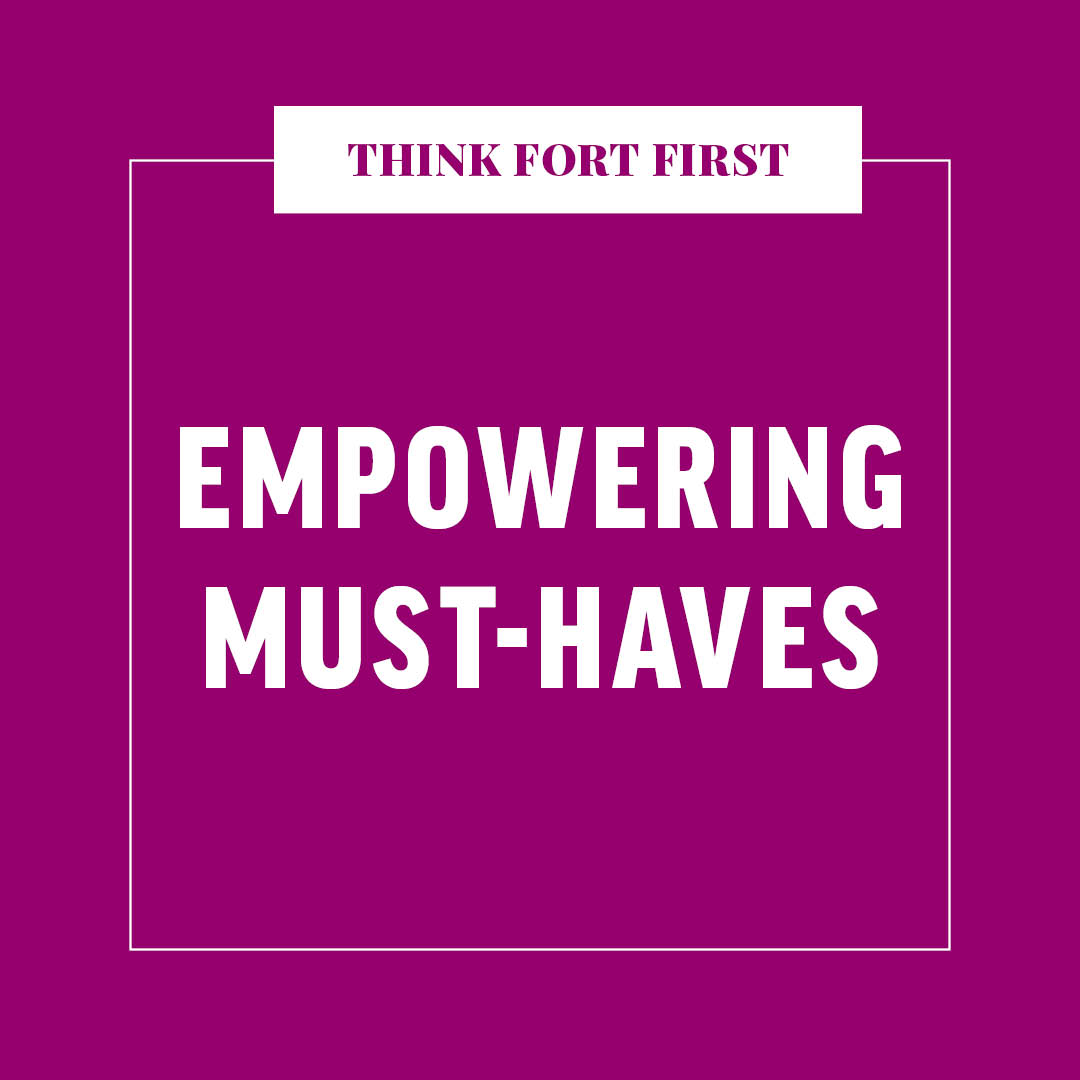 Empowering Must-Haves