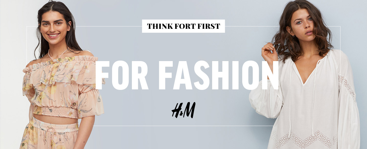 Think Fort first for Fashion. Click here to see the more about H&M at The Fort
